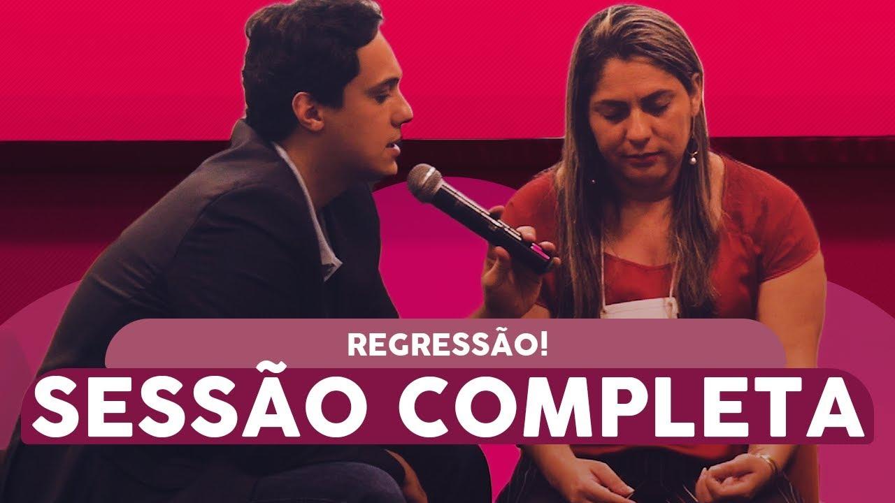 Sessão completa de REGRESSÃO A CAUSA