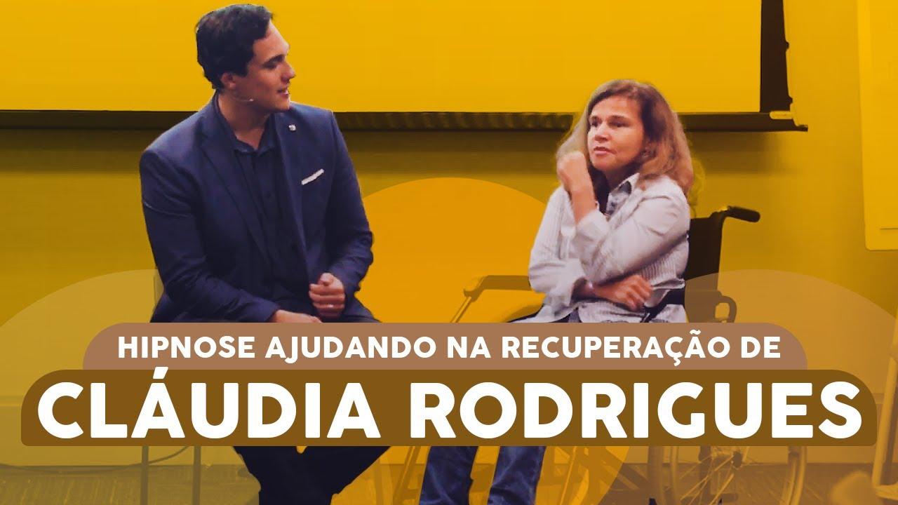 Hipnose ajudando a atriz Claudia Rodrigues em sua recuperação