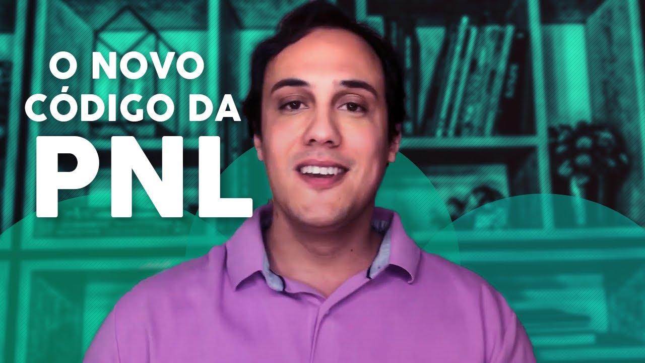 O NOVO CÓDIGO DA PNL